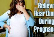 10 درمان طبیعی برای سوزش سردل در بارداری