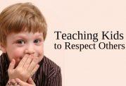 لطفا احترام کودکتان را داشته باشید!
