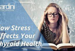 استرس روی تیروئید تاثیرات مختلفی خواهد گذاشت