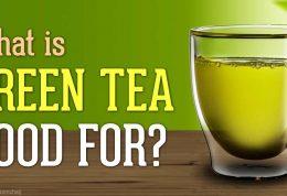 6 خاصیت چای سبز برای بدن