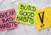 کنار گذاشتن برخی از عادات نادرست روزمره