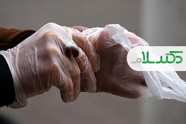 با دستکش، ویروس کرونا بیشتر پخش می شود